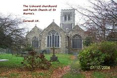 ENGLAND.... CORNWALL.  St Martin's Church in Liskeard,Cornwall, has been a part of village life since 1428. Also part of my Family History.