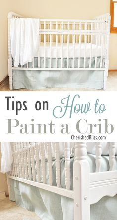 Tips on How to Paint a Crib | {Cherished Bliss}