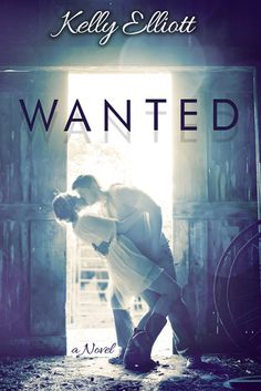 Confessions From an Overstuffed Bookshelf...reviews by Tammy & Kim: Wanted Kelly Elliott