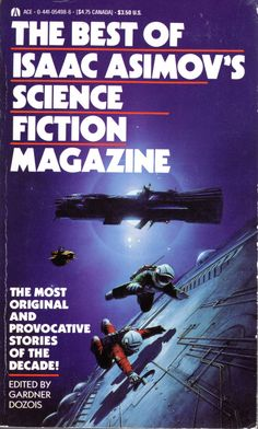 The Best of Isaac Asimov's Science Fiction Magazine - edited by Gardner Dozois