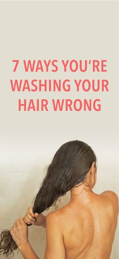 7 mistakes you're making when washing your hair #Hair #Hairstyling #Beauty #Tips