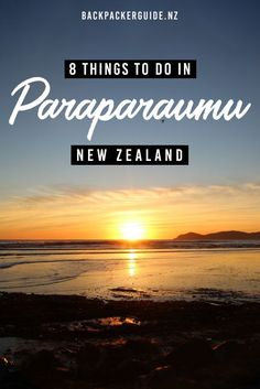 8 Excellent Things to Do in Paraparaumu - NZ Pocket Guide New Zealand Travel Guide New Zealand Destinations, New Zealand Travel Guide, Stuff To Do, Things To Do, New Zealand Holidays, Living In New Zealand, Kiwiana, Walkabout, South Island