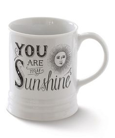 Love this 'You Are My Sunshine' 10-Oz. Mug on #zulily! #zulilyfinds