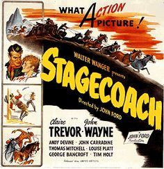 Stagecoach (1939) A group of people traveling on a stagecoach find their journey complicated by the threat of Geronimo and learn something about each other in the process. (96 mins.) Director: John Ford. Stars: John Wayne, Claire Trevor, Andy Devine, John Carradine