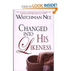 Image detail for -... .com: Changed Into His Likeness (9780875088594): Watchman Nee: Books