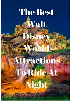 The Best Walt Disney World attractions to ride at night! While all Walt Disney World attractions are great, some get even better when the lights go out Disney World Resorts, Disney World Tipps, Disney World 2017, Disney World Attractions, Disney World Tips And Tricks, Disney Vacations, Disney Tips, Disney Parks, Disney Ideas