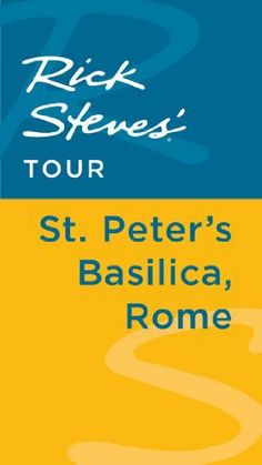 Rick Steves' Tour: St. Peter's Basilica, Rome by Rick Steves. $2.52. Publisher: Avalon Travel Publishing (February 14, 2012). 49 pages