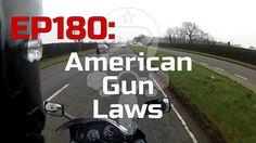 EP180: American Gun Laws