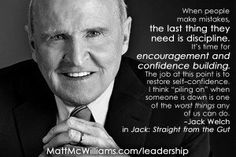 Jack Welch Quotes Amazing Jack Welch Quotes  Inspiration  Pinterest  Jack Welch Quotes