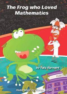 The Frog who Loved Mathematics – Faiz Kermani