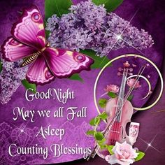 May we all fall asleep counting blessings night good night good night quotes night images beautiful good night quotes Good Night Sister, Good Night Friends, Good Night Sweet Dreams, Good Night Prayer, Good Night Blessings, Morning Blessings, Morning Prayers, Good Night Messages, Good Night Quotes