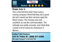 This is the first time that I have used a moving company I think that they did a great...