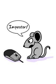 Impostor!