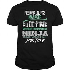 Awesome Tee For Regional Nurse Manager T-Shirts, Hoodies (22.99$ ==► Order Here!)