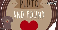 Design: I Flew to Pluto and found Love - by: Boggs Nicolas