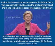Elizabeth Warren blasts Supreme Court as a 'wholly-owned subsidiary of Big Business' Us Supreme Court, Truth To Power, Anti Religion, By Any Means Necessary, Show Me The Money, Elizabeth Warren, Speak The Truth, Feminism, Warren 2020