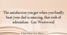 Lee Westwood Quotes About Dad - 12699