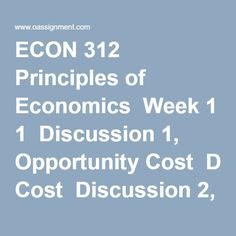 econ 312 week 3 quiz Econ 312 week 2 quiz 1 (tco 2) economists use the term demand to refer to 2 (tco 2) which of the following would not shift the demand curve for beef.