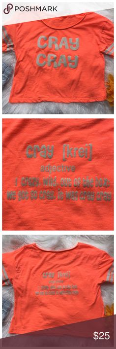 Cray Cray Top Sometimes we can all get a little Cray Cray. Material: Cotton Blend. Shirts & Tops Tees - Short Sleeve