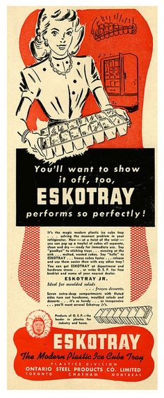 Eskotray: plastic ice cube tray ad from the Ontario Steel, 1950. #vintage #1950s #ads #Canada