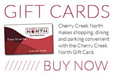 Cherry Creek North Denver, Colorado  Shopping and dining gift cards