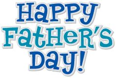 happy fathers day greetings to all