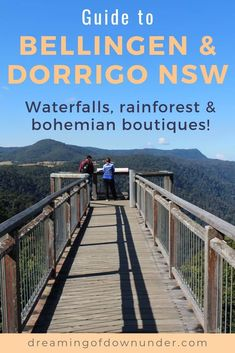 Discover things to do in Bellingen NSW, a historic town with bohemian boutiques, quirky cafes & waterfalls in nearby Dorrigo National Park rainforest. Coast Australia, Australia Travel, Western Australia, Travel Oz, Travel Tips, Travel Advise, Travel Info, Foodie Travel, Travel Ideas