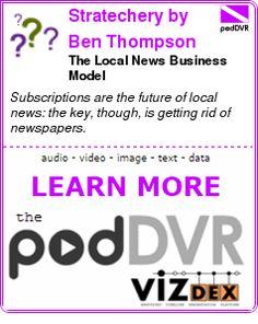 #UNCAT #PODCAST  Stratechery by Ben Thompson    The Local News Business Model    READ:  https://podDVR.COM/?c=f0b5c75a-ba29-0939-9e37-e7ed2c513e27