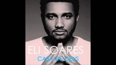 Eli Soares - Casa de Deus (CD Completo)