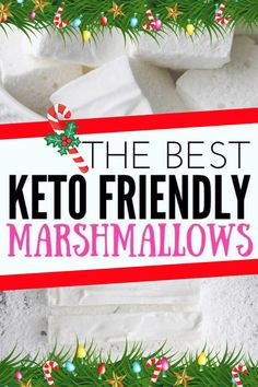Whip up this keto marshmallow recipe to go witrh your sugar free hot chocolate - the perfect Christmas treat!