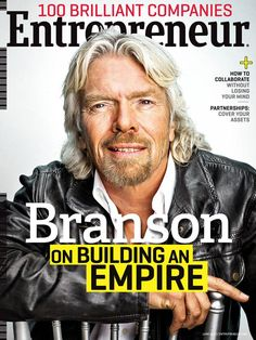 Empire Builder Richard Branson in this month's Entrepreneur magazine. Such an inspiration! Craft Business, Start Up Business, Starting A Business, Business Tips, Business Women, Web Business, Business Stories, Business Sales, Business Articles