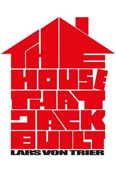 Watch The House That Jack Built (2018) Full Movie