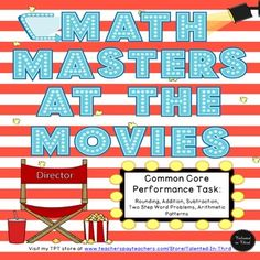 Performance Task based on SBAC performance tasks. This is a great way to practice CCSS with your students!!! The tasks focus on rounding, addition, subtraction, and more, but with a movie theme in which they are asked to make math decisions while at the movies. This is a fun way to get students thinking critically about the skills they have learned.