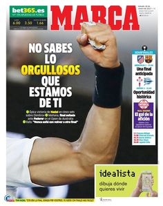 """This is the front page of Saturday's Marca, Spain's biggest daily sport newspaper: """"You don't know how proud we are of you"""" (January 28, 2017)"""