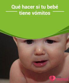 Qué hacer si tu #bebé tiene vómitos   Si tu bebé tiene #vómitos, en  te explicamos todo cuanto puedes #hacer para que esta #situación cese y puedas mejorar su estado de #salud