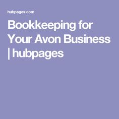 Bookkeeping for Your Avon Business   hubpages
