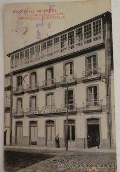 Gran Hotel Argentina. Plaza de Galicia. Fotos antiguas de Santiago de Compostela