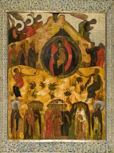 """Framed icon """"Synaxis of the Most Holy Mother of God"""" From the Local (Veneration) tier of the iconostasis of the aisle of Synaxis of the Most Holy Mother in the Annunciation Cathedral. Moscow, the XVIth century. St Clare's, Byzantine Art, Orthodox Christianity, St Francis, Christian Faith, Ikon, Pagan, Religion, San Francisco"""