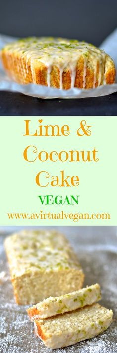 Citrus and tropical flavours combine in this light & delicious Lime & Coconut Cake with a sticky, zesty glaze. Healthy Vegan Dessert, Cake Vegan, Vegan Dessert Recipes, Vegan Treats, Baking Recipes, Vegetarian Recipes, Coconut Lime Cake, Coconut Dessert, Oreo Dessert