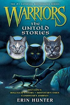 Warriors: The Untold Stories by Erin Hunter