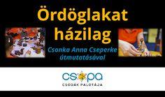 csopamedia: Ördöglakat házilag - Csonka Anna Cseperke útmutatá...