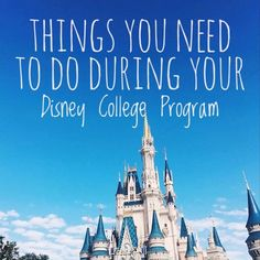 """As someone who is an alumni of the Disney College Program, I have heard my fair share of """"must-do"""" lists, but they were always generic an..."""