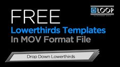 Free Drop Down Lower Third Templates in mov Format