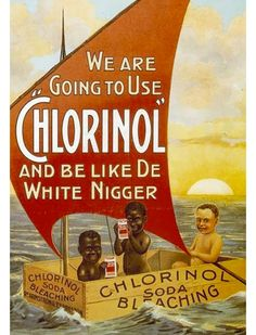 racist advertising pictures | Bizarrely (horribly) racist vintage ads » Lost At E Minor: For ...