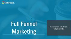 The Full Funnel marketing PowerPoint Template is a Professional presentation designed to describe the Full Funnel Marketing concept, its Plans and Tactics