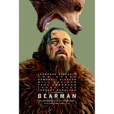 Bearman (The Revenant Fan Poster Art. Sequel to Birdman) Old Movie Posters, Horror Movie Posters, Film Posters, Graphic Posters, Fan Poster, Movie Covers, The Revenant, Alternative Movie Posters, Fan Art