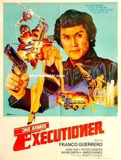Carteles del cinema: 1981 - A BRAZO PARTIDO - One Armed Executioner