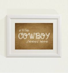 Brown a little cowboy sleeps here Nursery by SweetSiennaPrints, $18.00