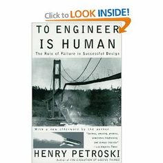 To Engineer Is Human: The Role of Failure in Successful Design: Henry Petroski: 9780679734161: Amazon.com: Books