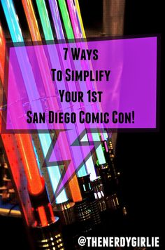 The Nerdy Girlie: SDCC N00B? 7 Ways To Simplify Your 1st San Diego Comic Con!